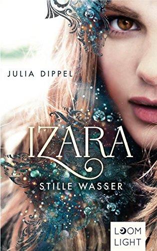 Izara - Stille Wasser von Julia Dippel Buchcover