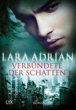 Verbündete der Schatten von Lara Adrian | Midnight Breed | Vampir | Romance | Fantasy | Tintenmeer