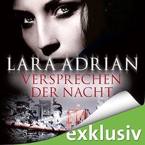 Versprechen der Nacht von Lara Adrian | Novelle | Midnight Breed | Vampir | Romance | Fantasy | Tintenmeer
