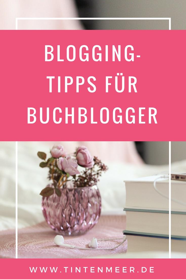 Blogging Tipps für Buchblogger | Bloggen für Anfänger | Tutorials | Anleitung | Rezensionen schreiben | Blog schreiben | Blog Ideen | Blogger werden | Buchblog | Tintenmeer