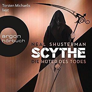 Scythe Die Hüter des Todes von Neal Shusterman Buchcover