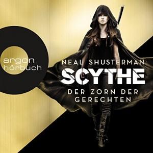 Scythe - Der Zorn der Gerechten von Neal Shusterman | Dystopie | Tod | Jugendbuch | Fantasy | Tintenmeer