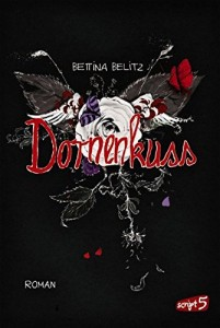 Splitterherz Dornenkuss Bettina Belitz Buchcover