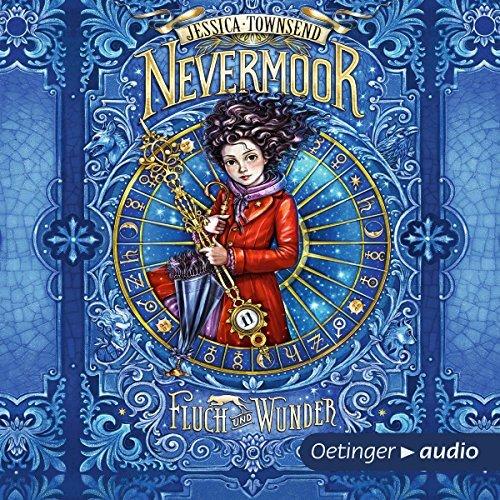 Nevermoor von Jessica Townsend | Jugendbuch | Magie | Harry Potter | Tintenmeer