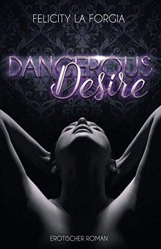 Dangerous Desire von Felicity La Forgia Buchcover