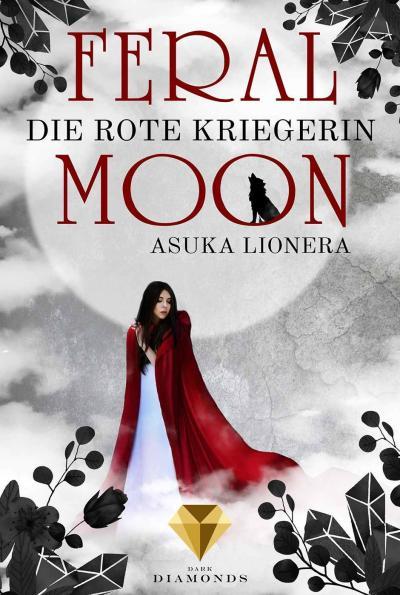 Feral Moon Die rote Kriegerin von Asuka Lionera Buchcover