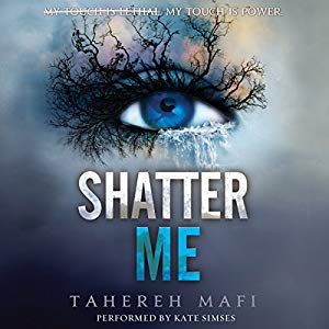 Shatter Me von Tahereh Mafi Hörbuch Cover