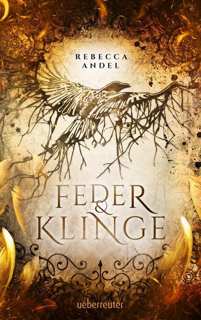 Buchcover Feder und Klinge von Rebecca Andel
