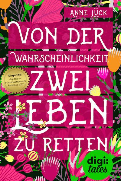 Rezension Von der Wahrscheinlichkeit, zwei Leben zu retten von Anne Lück Buchcover
