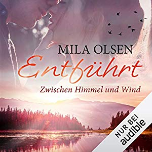 Rezension Entführt 3 – Zwischen Himmel und Wind von Mila Olsen