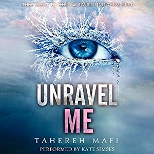 Rezension Shatter Me 2 – Unravel Me von Tahereh Mafi