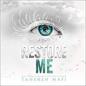 Rezension Shatter Me 4 – Restore Me von Tahereh Mafi