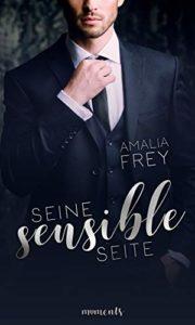 Rezension Seine sensible Seite von Amalia Frey