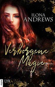 Rezension Stadt der Finsternis – Verborgene Magie von Ilona Andrews
