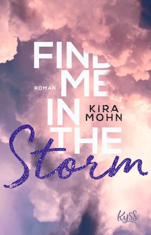 Find me in the Storm Kira Mohn Cover