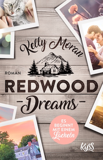 Cover Redwood Dreams Es beginnt mit einem Lächeln Kelly Moran