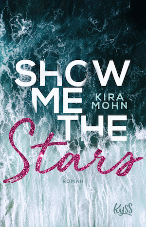 Show me the Stars Kira Mohn Cover