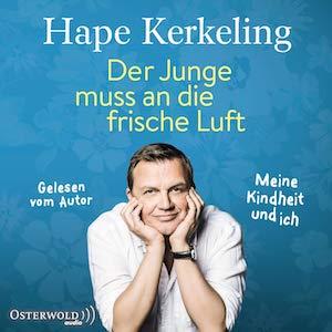 Hörbuch-Cover Der Junge muss an die frische Luft von Hape Kerkeling