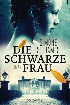 Buchcover Die schwarze Frau Simone St James