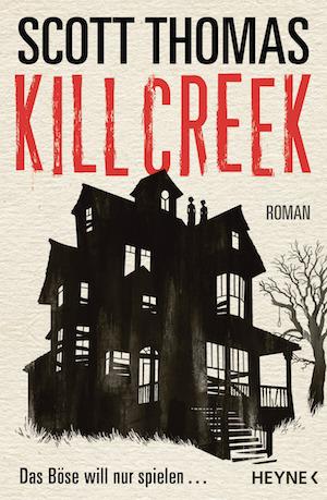Buchcover Kill Creek Scott Thomas
