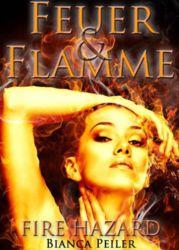 Bianca Peiler Fire Hazard 2 Feuer und Flamme Cover