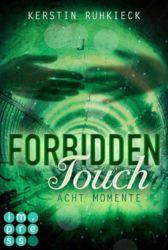 Ruhkieck Forbidden Touch Acht Momente
