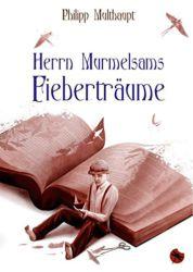 Herrn Murmelsams Fiebertraeume Cover
